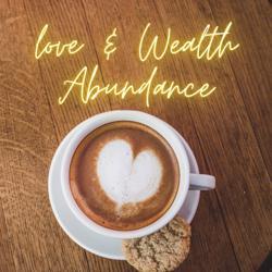 Love & Wealth Abundance Clubhouse