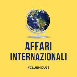 Affari Internazionali  Clubhouse