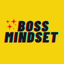 Boss mindset Clubhouse