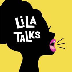 Lila Talks Clubhouse