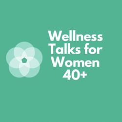 Wellness for Women 40+ Clubhouse
