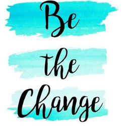 Be The Change  Clubhouse