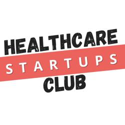 Healthcare Startups Clubhouse