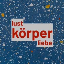 LUSTKÖRPERLIEBE Clubhouse