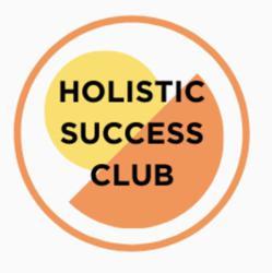 HOLISTIC SUCCESS CLUB  Clubhouse