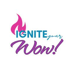 Ignite Your Wow! Clubhouse