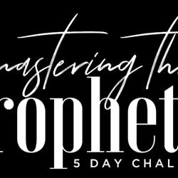 Master The Prophetic Clubhouse