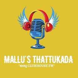 Mallu's Thattukada Clubhouse