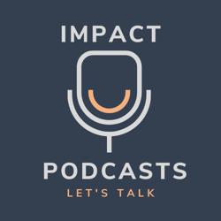 Impact Podcasts Clubhouse