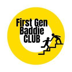 First Gen Baddie Club  Clubhouse