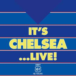 It's Chelsea... LIVE! Clubhouse