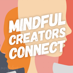 Mindful Creators Connect Clubhouse