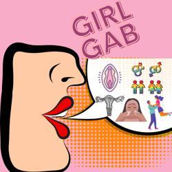 Girl Gab: Feminine Hygiene, Sex & Relationship Talk Clubhouse