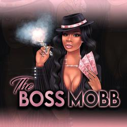 The Boss Mobb Clubhouse