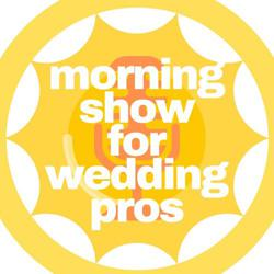 The Morning Show for Wedding Pros Clubhouse