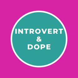 Introvert and Dope Clubhouse