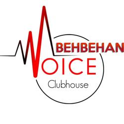 Behbehani Voice  Clubhouse