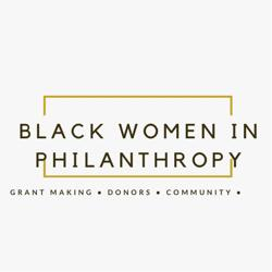 BLACK WOMEN IN PHILANTHROPY AND GRANTMAKING Clubhouse
