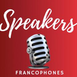SPEAKERS FRANCOPHONES Clubhouse