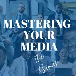 Mastering Your Media  Clubhouse