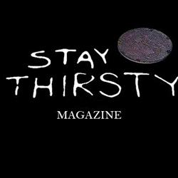 Stay Thirsty Magazine Clubhouse