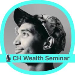 CH Wealth Seminar  Clubhouse