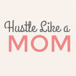 Hustle Like a Mom Clubhouse