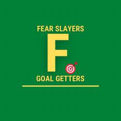 Fear Slayers ⚔️ and Goal Getters 🎯 Clubhouse