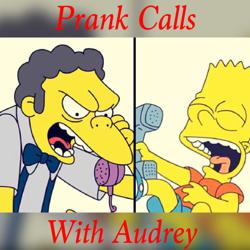 Prank Calls W Audrey  Clubhouse