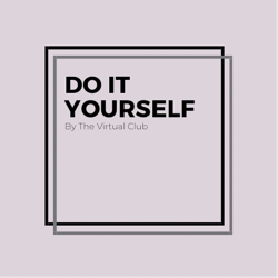 Start-ups: DO IT YOURSELF  Clubhouse