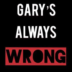 Gary's Always Wrong Clubhouse