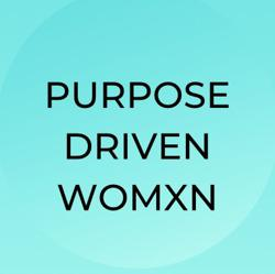 PURPOSE DRIVEN WOMXN  Clubhouse