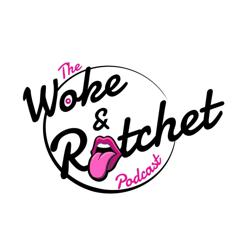 Woke and Ratchet Clubhouse