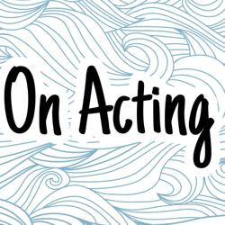 On Acting Clubhouse