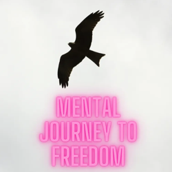 MENTAL JOURNEY TO FREEDOM Clubhouse