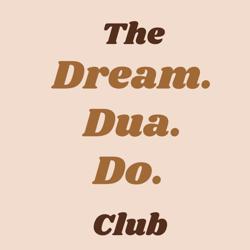 The Dream.Dua.Do Club Clubhouse
