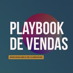 Playbook de Vendas Clubhouse