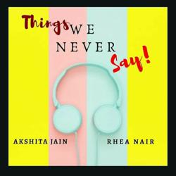 Things We Never Say!! Clubhouse