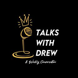 Talks With Drew Clubhouse