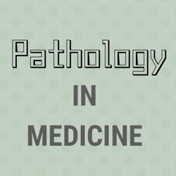 Pathology in Medicine Clubhouse