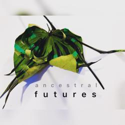 ANCESTRAL FUTURES  Clubhouse
