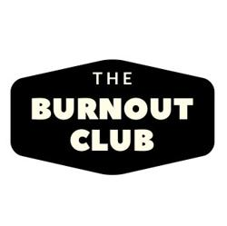 The Burnout Club Clubhouse