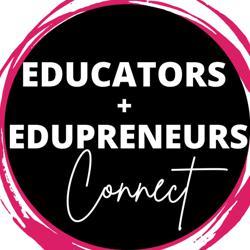 Educators + Edupreneurs Connect Clubhouse