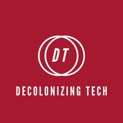DECOLONIZING TECH Clubhouse