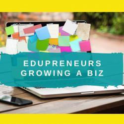 Edupreneurs Growing a Biz Clubhouse