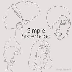 Simple Sisterhood  Clubhouse