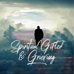 Spiritual Gifted&Grieving Clubhouse