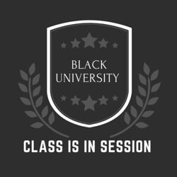 Black University - Class is in Session Clubhouse