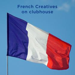 French Creatives Clubhouse