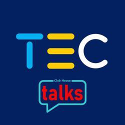 Tec Talks  Clubhouse